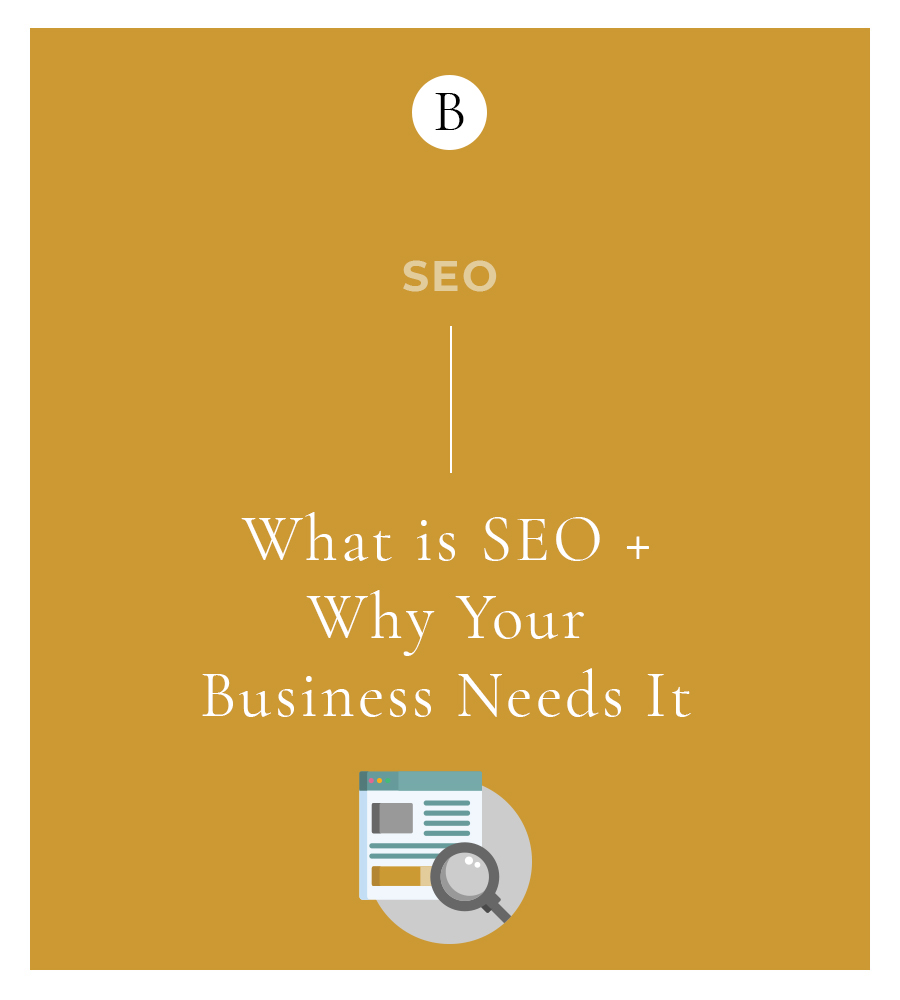 What is SEO + Why Your Business Needs It 4 Consumers have a world of information accessible to them with the swipe a finger. Successful SEO is how you make sure your content gets to them first.