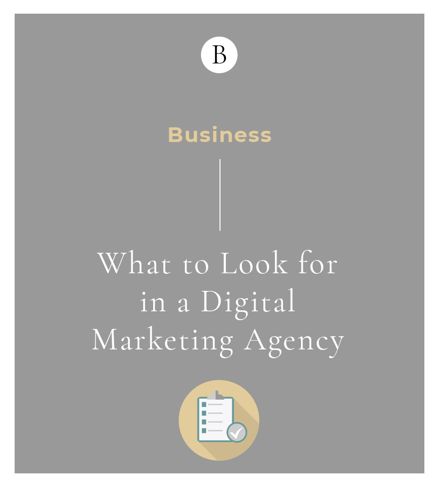 What to Look for in a Digital Marketing Agency 3 Beware the avalanche effect as you begin to integrate various branding strategies.    The signs are everywhere. Before things get too overwhelming you should consider working with a marketing agency.
