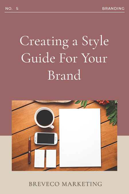 Creating A Style Guide For Your Business Brand
