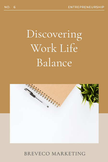 Discovering Work Life Balance