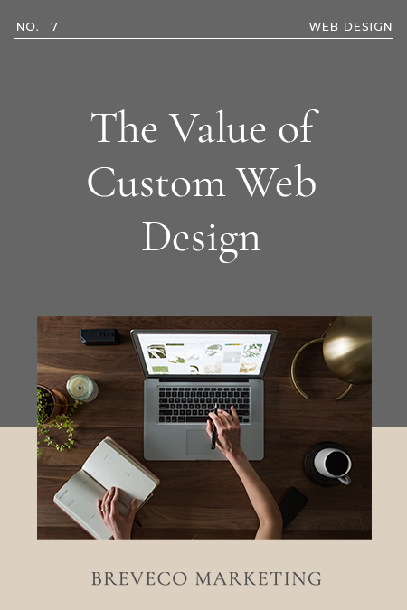 The Value of Custom Web Design 1 The same rules apply online as they did for the traditional customer interfaces in a storefront. You want to welcome any traffic that comes to your site by creating an online environment that encourages them to not only stay but to come back after they leave.