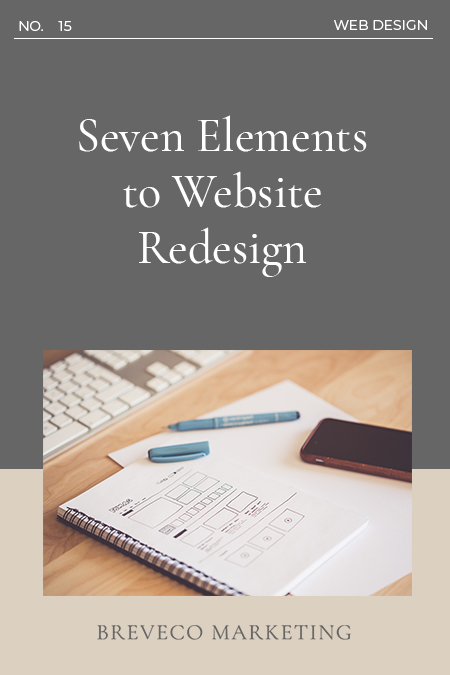Seven Elements of Website Redesign 1 What exactly is a website redesign?